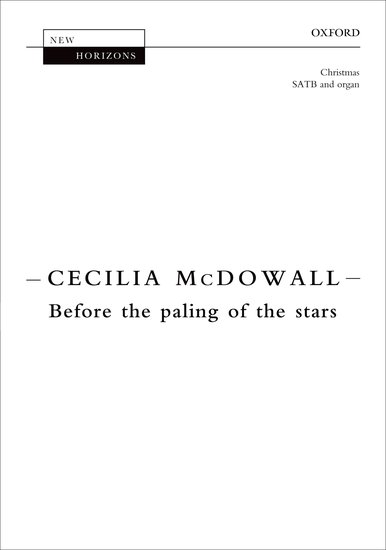 Before the paling of the stars : SATB : Cecilia McDowall : Cecilia McDowall : Sheet Music : 9780193396951