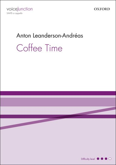 Coffee Time : SATB : Anton Leanderson-Andreas : Anton Leanderson-Andreas : Sheet Music : 9780193399372