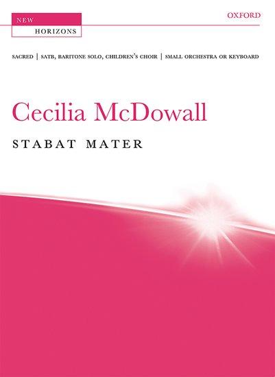 Cecilia McDowall : Stabat Mater : SATB : Songbook : 9780193400498