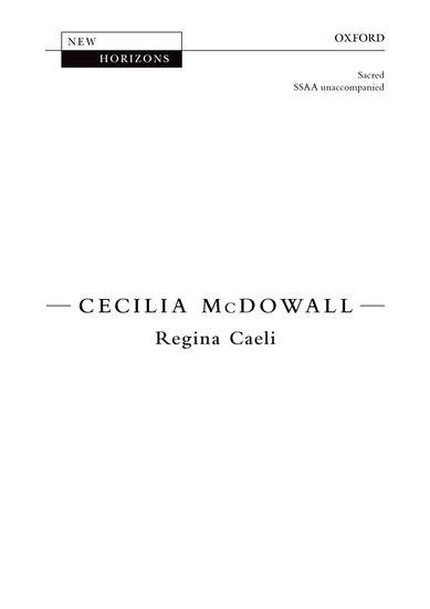 Regina Caeli : SSAA : Cecilia McDowall : Cecilia McDowall : Sheet Music : 9780193400955