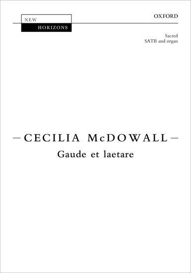 Gaude et laetare : SATB : Cecilia McDowall : Cecilia McDowall : Sheet Music : 9780193401495