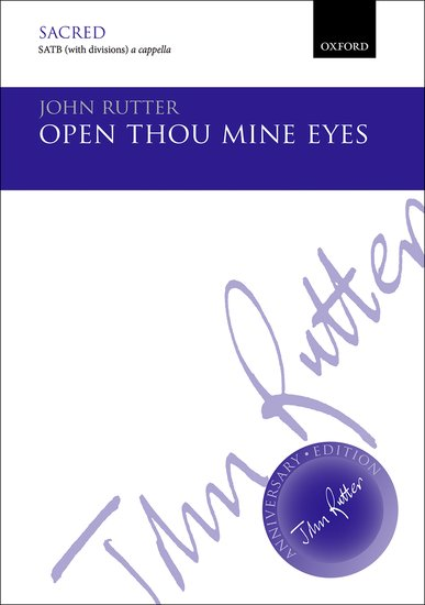 Open thou mine eyes : SATB : John Rutter : John Rutter : Sheet Music : 9780193405509