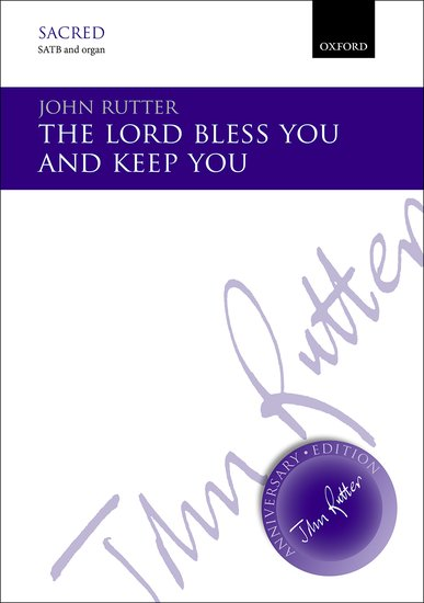 The Lord bless you and keep you : SATB : John Rutter : John Rutter : Sheet Music : 9780193405714