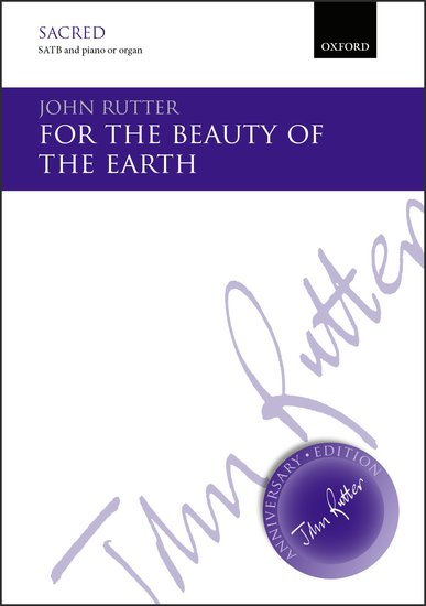 For The Beauty Of The Earth : SATB : John Rutter : John Rutter : Sheet Music : 9780193405721