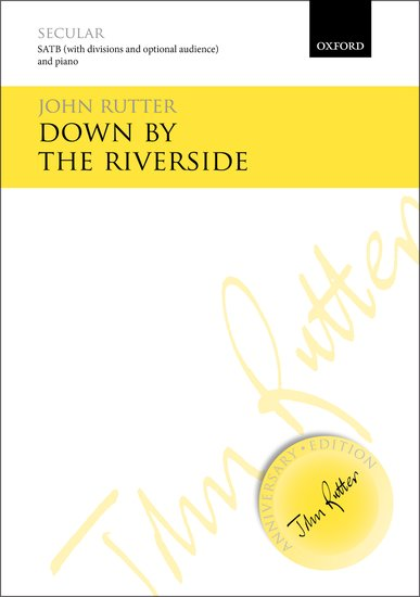 Down by the Riverside : SATB : John Rutter : John Rutter : Sheet Music : 9780193405738