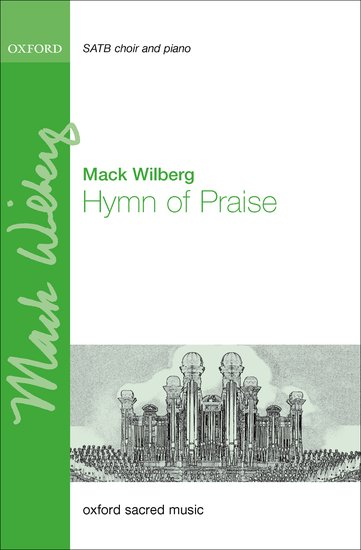 Hymn of Praise : SATB : Mack Wilberg : Mack Wilberg : Sheet Music : 9780193408197