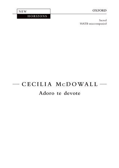 Adoro te devote : SSATB : Cecilia McDowall : Cecilia McDowall : Sheet Music : 9780193408272