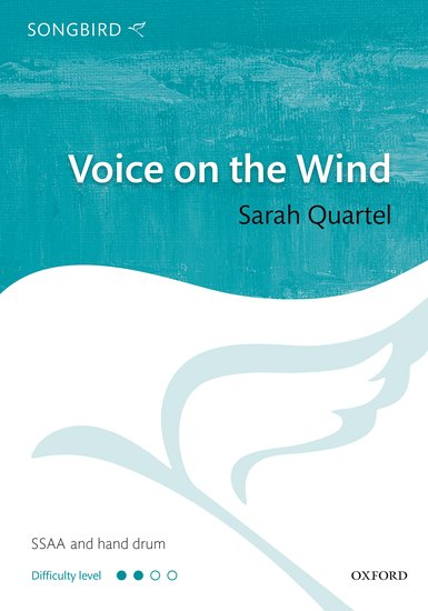 Voice on the Wind : SSAA : Sarah Quartel : Sarah Quartel : Sheet Music : 9780193410138