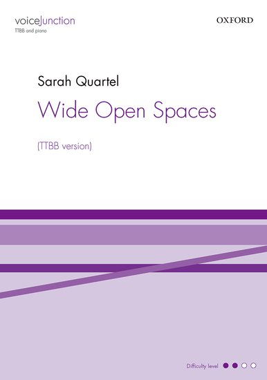 Wide Open Spaces : TTBB : Sarah Quartel : Sarah Quartel : Sheet Music : 9780193413399