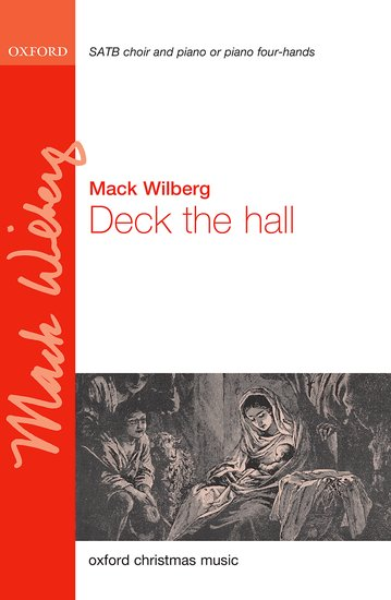 Deck the hall : SATB : Mack Wilberg : Mack Wilberg : Sheet Music : 9780193413764