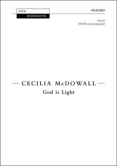 God is Light : SSATB : Cecilia McDowall : Cecilia McDowall : Sheet Music : 9780193415652