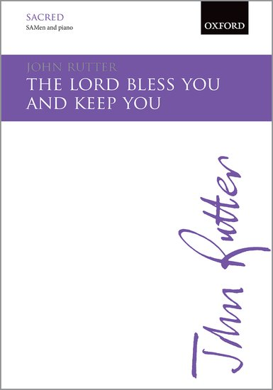 The Lord bless you and keep you : SAB : John Rutter : John Rutter : Sheet Music : 9780193416598
