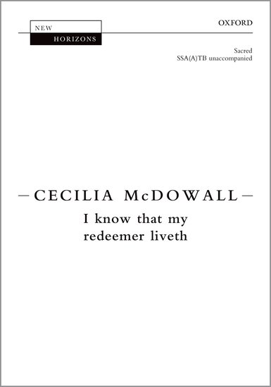 I know that my redeemer liveth : SSATB : Cecilia McDowall : Cecilia McDowall : Sheet Music : 9780193417557