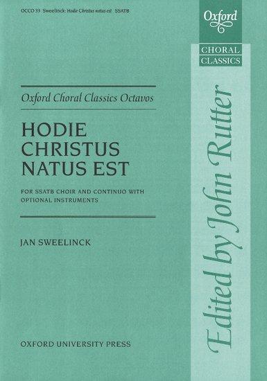 Hodie Christus natus est : SATB : Jan Pieterszoon Sweelinck : Jan Pieterszoon Sweelinck : Sheet Music : 9780193418073 : 9780193418073