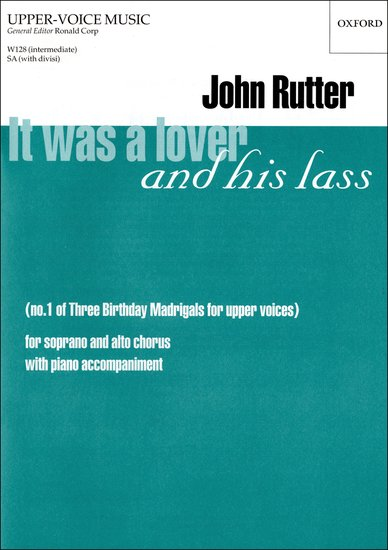 It was a lover and his lass : SA : John Rutter : John Rutter : Sheet Music : 9780193426252 : 9780193426252