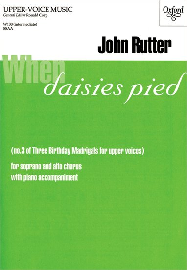When daisies pied : SSA : John Rutter : John Rutter : Songbook & CD : 9780193426276 : 9780193426276