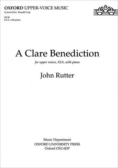A Clare Benediction : Unison : John Rutter : John Rutter : Sheet Music : 9780193426351 : 9780193426351