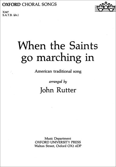 When the Saints Go Marching In : SATB : John Rutter : John Rutter :  1 CD : 9780193431515 : 9780193431515