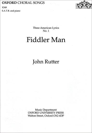 Fiddler Man : SATB : John Rutter : John Rutter : Sheet Music : 9780193431539 : 9780193431539