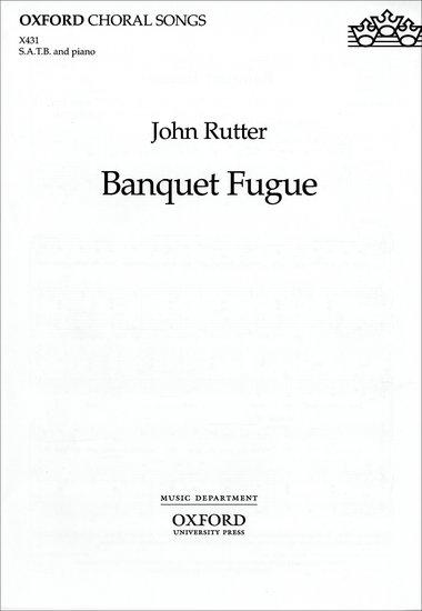 Banquet Fugue : SATB : John Rutter : John Rutter : Sheet Music : 9780193432383 : 9780193432383