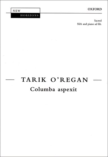 Columba aspexit : SSA : Tarik O'Regan : Tarik O'Regan : Sheet Music : 9780193439054 : 9780193439054