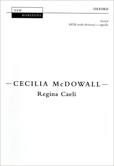 Regina Caeli : SATB : Cecilia McDowall : Cecilia McDowall : Sheet Music : 9780193439221 : 9780193439221