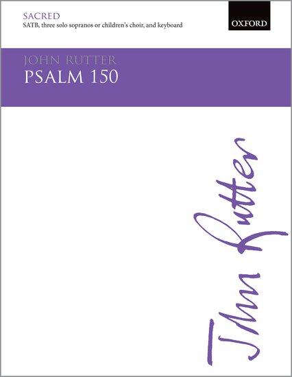 Psalm 150 : SATB : John Rutter : John Rutter : Sheet Music : 9780193505131 : 9780193505131