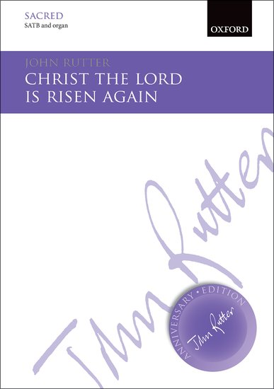 Christ the Lord is risen again : SATB : John Rutter : John Rutter : Sheet Music : 9780193511910