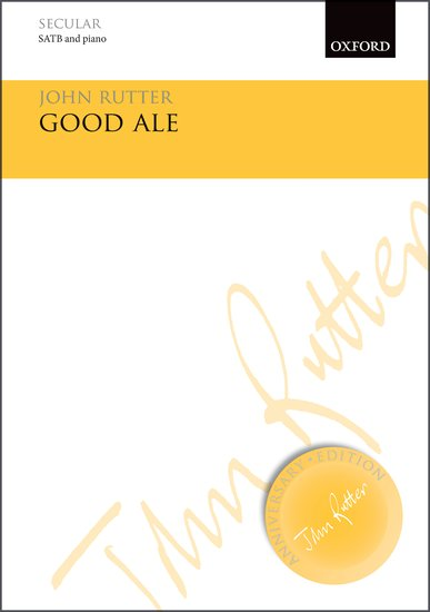 Good Ale : SATB : John Rutter : John Rutter : Sheet Music : 9780193511927