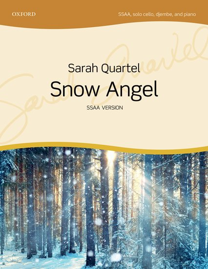 Sarah Quartel : Snow Angel : SSAA : Songbook : 9780193512283