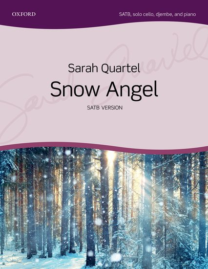 Sarah Quartel : Snow Angel : SATB : Songbook : 9780193512290