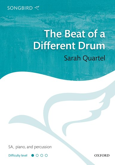 The Beat of a Different Drum : SA : Sarah Quartel : Sarah Quartel : Sheet Music : 9780193512719
