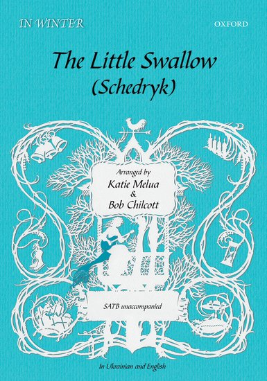 The Little Swallow / Schedryk : SATB : MISC : MISC : Sheet Music : 9780193517578