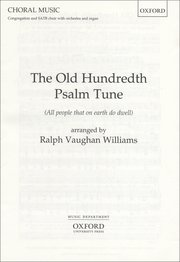 The Old Hundredth Psalm Tune : SATB : Ralph Vaughan Williams : Ralph Vaughan Williams : 9780193535084 : 9780193535084