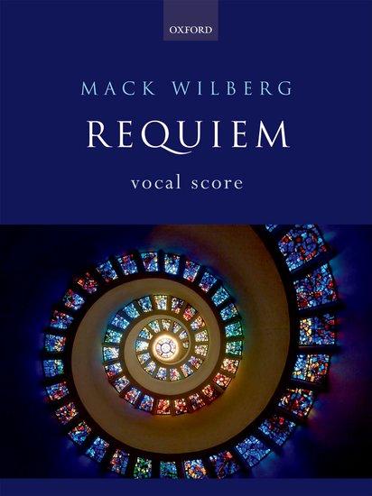 Mack Wilberg : Requiem : SATB : Songbook : 9780193804548 : 9780193804548