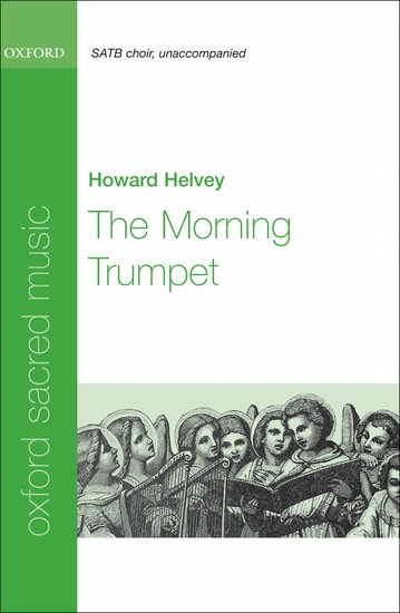 The Morning Trumpet : SATB : Howard Helvey : Howard Helvey : Sheet Music : 9780193805187 : 9780193805187