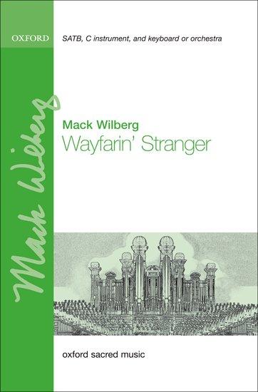 Poor Wayfaring Stranger : SATB : Mack Wilberg : Mack Wilberg : Sheet Music : 9780193805323 : 9780193805323