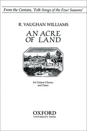 An Acre of Land : Unison : Ralph Vaughan Williams : Ralph Vaughan Williams : Songbook : 9780193853638 : 9780193853638