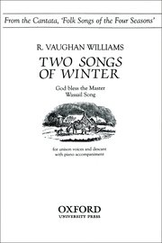 Two songs of winter : Unison : Ralph Vaughan Williams : Ralph Vaughan Williams : 9780193857612 : 9780193857612