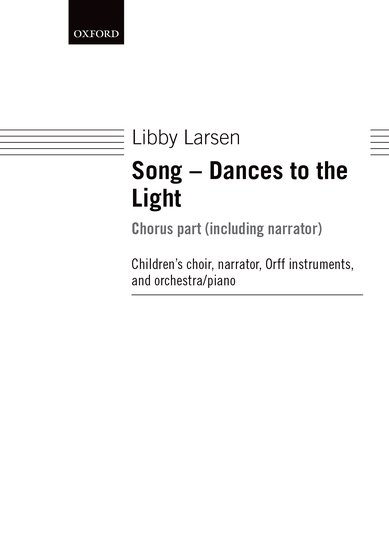 Song - Dances to the Light : SSA : Libby Larsen : Libby Larsen : Sheet Music : 9780193859951 : 9780193859951