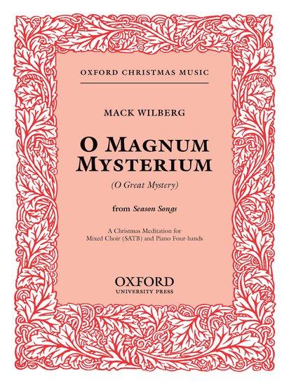 O Magnum Mysterium (O Great Mystery) : SATB : Mack Wilberg : Mack Wilberg : Sheet Music : 9780193860971 : 9780193860971