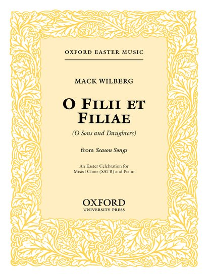 Filii et filiae (An Easter Celebration) : SATB : Mack Wilberg : Mack Wilberg : Sheet Music : 9780193861008 : 9780193861008