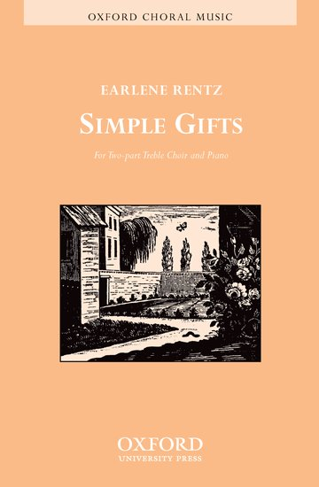 Simple Gifts : 2-Part : Earlene Rentz : Earlene Rentz : Sheet Music : 9780193863903 : 9780193863903