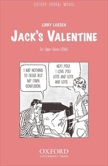 Jack's Valentine  : SSAA : Libby Larseb : Libby Larseb : Sheet Music : 9780193865952