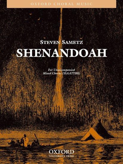 Shenandoah : SSAATTBB : Steven Sametz : Sheet Music : 9780193866331 : 9780193866331