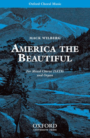 America the Beautiful : SATB : Mack Wilberg : Sheet Music : 9780193868120 : 9780193868120