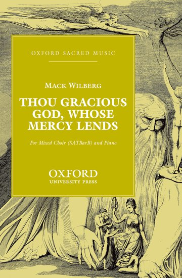 Thou gracious God, whose mercy lends : SATBB : Mack Wilberg : Mack Wilberg : Sheet Music : 9780193868182 : 9780193868182