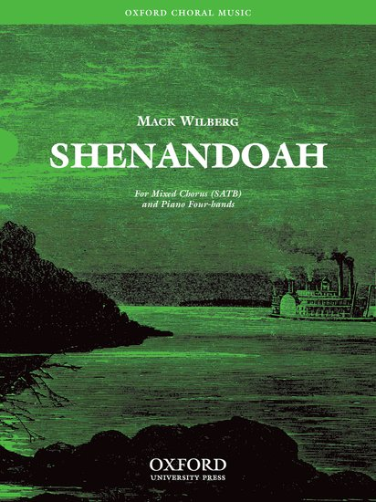 Shenandoah : SATB : Mack Wilberg : Mack Wilberg : Sheet Music : 9780193868205 : 9780193868205