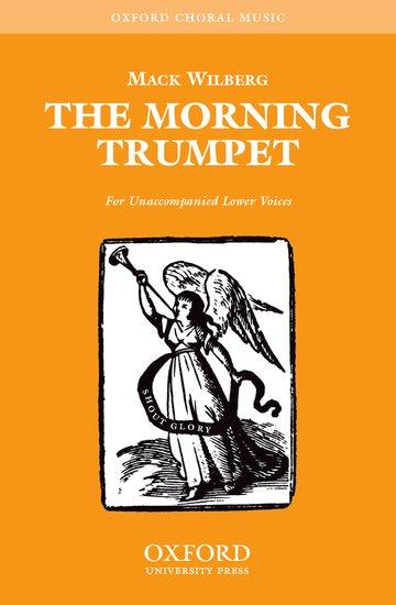 The Morning Trumpet : TTBB : MISC : MISC : Sheet Music : 9780193868281 : 9780193868281