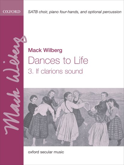 If clarions sound : SATB : Mack Wilberg : Mack Wilberg : Sheet Music : 9780193869509 : 9780193869509